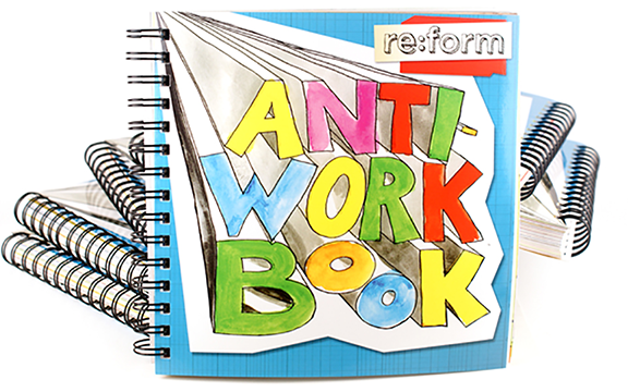 re:form Anti-workbook stack